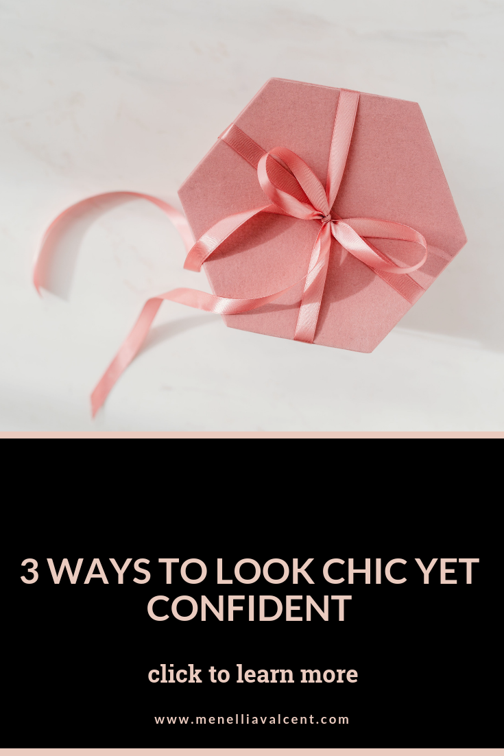 3 Ways to Look Chic Yet Confident! #confidence #style #outfitideas #selfworth #selflove #lifestyletips #mindset #journal #bulletjournal #successtips #elegantsuccess #highstyledlife #personaldevelopment #g.png