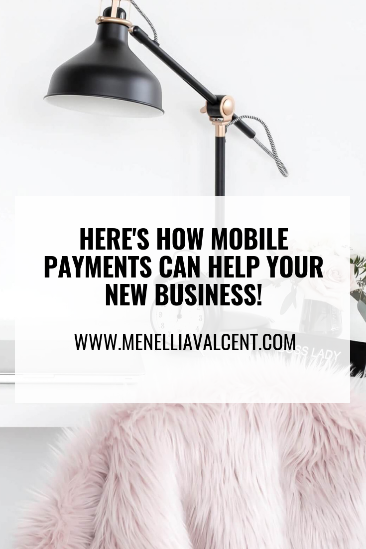 HERE'S HOW MOBILE PAYMENTS CAN HELP YOUR NEW BUSINESS! #messageclarity #brandingtip #coaching #idealclient #niching #buildyourempire #marketingtips #businesscoach #coaching #lifetransformation#sales #succ.png
