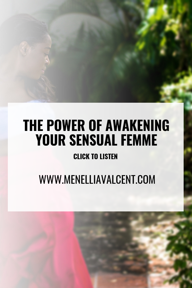 The power of awakening your sensual femme #femme #femininepower #divinegoddess #clarity #powerwomen #successtips #success #personalgrowth.png