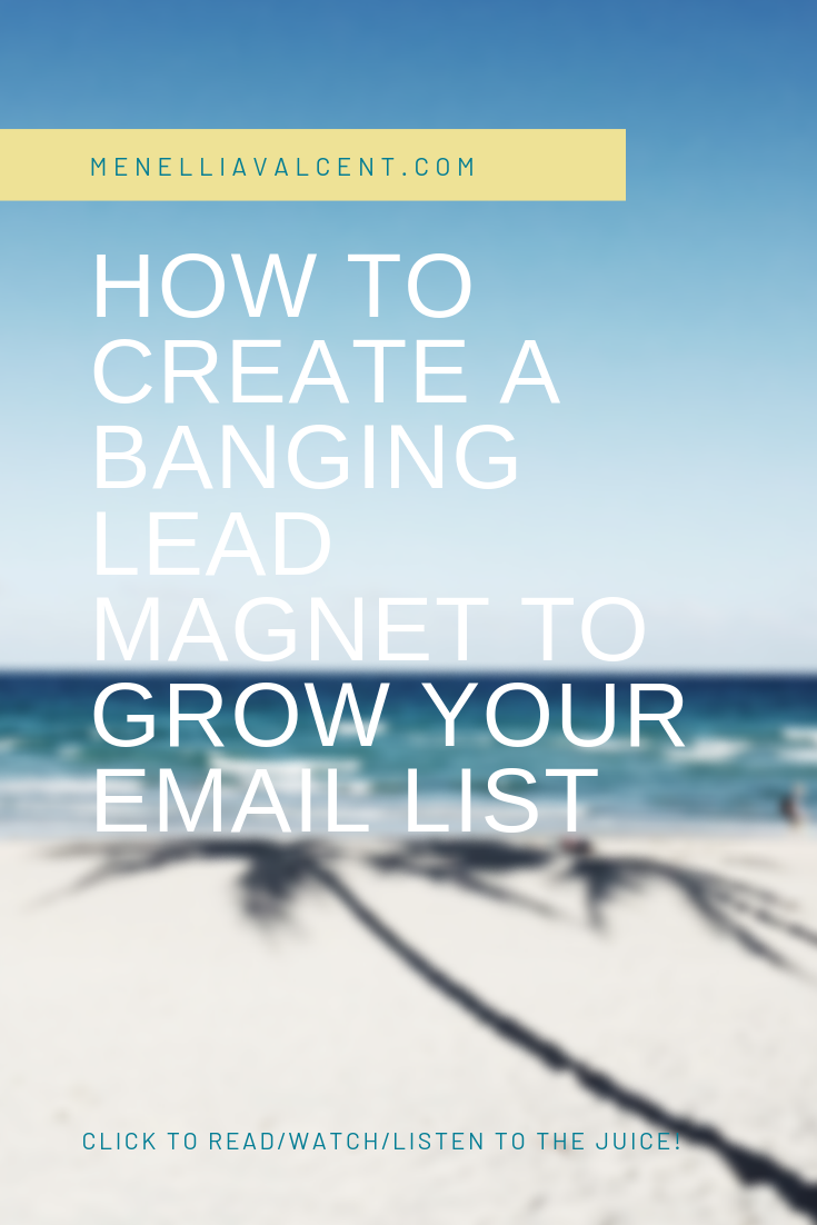 How to create an irresistible lead magnet to grow your list #emailmarketing #leadmagnet#mindset #seo #website #business #branding #girlboss.png