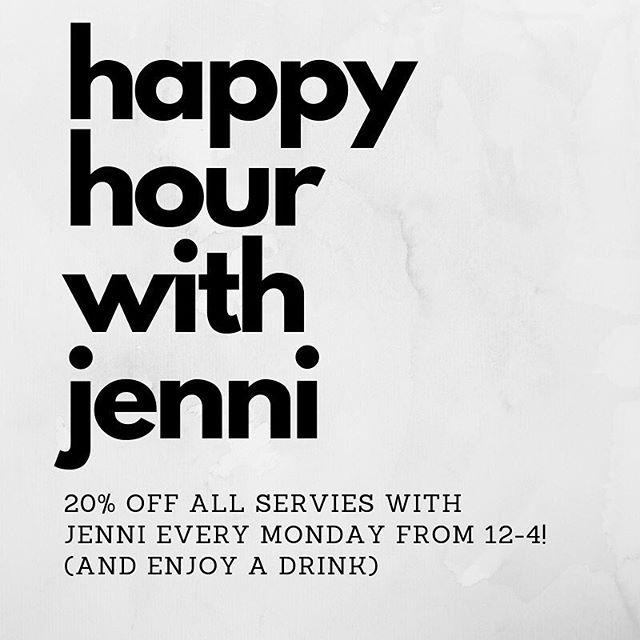 Jolene isn't the only one who knows how to cure a case of the Mondays! Book any service with Jenni on Monday's from 12pm-4pm and receive 20% off!