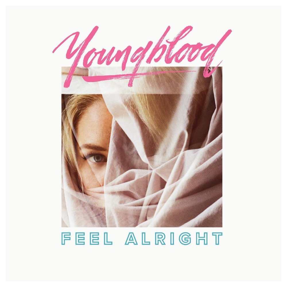Youngblood-Feel Alright