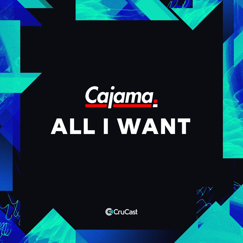 Cajama_AllIWant_03.jpg