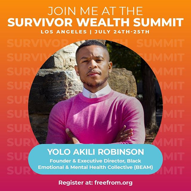We are under no illusions that wealth = healing but healing is expensive and wealth = access. We are so excited that our favorite, @yoloakili - founder and executive director of @_beamorg - is going to speak on the link between economic justice and healing justice at the Survivor Wealth Summit. #survivorwealth2019