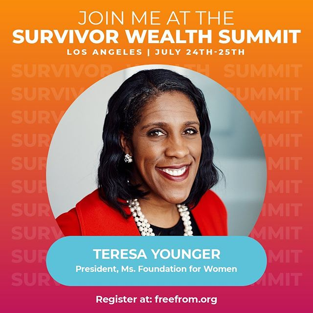 The one and only @msteresayounger, president of the @msfoundation is a steadfast mentor, advisory board member, and champion of our work. She knows that movement building doesn't happen without funding and that sustainability requires everyone to come to the table and do their part. We are so honored to have her moderate a panel at the Summit on Investing in Survivor Wealth. #survivorwealth2019