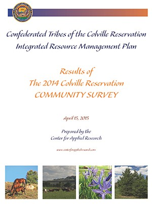 Results of the 2014 Colville Reservation Community Survey