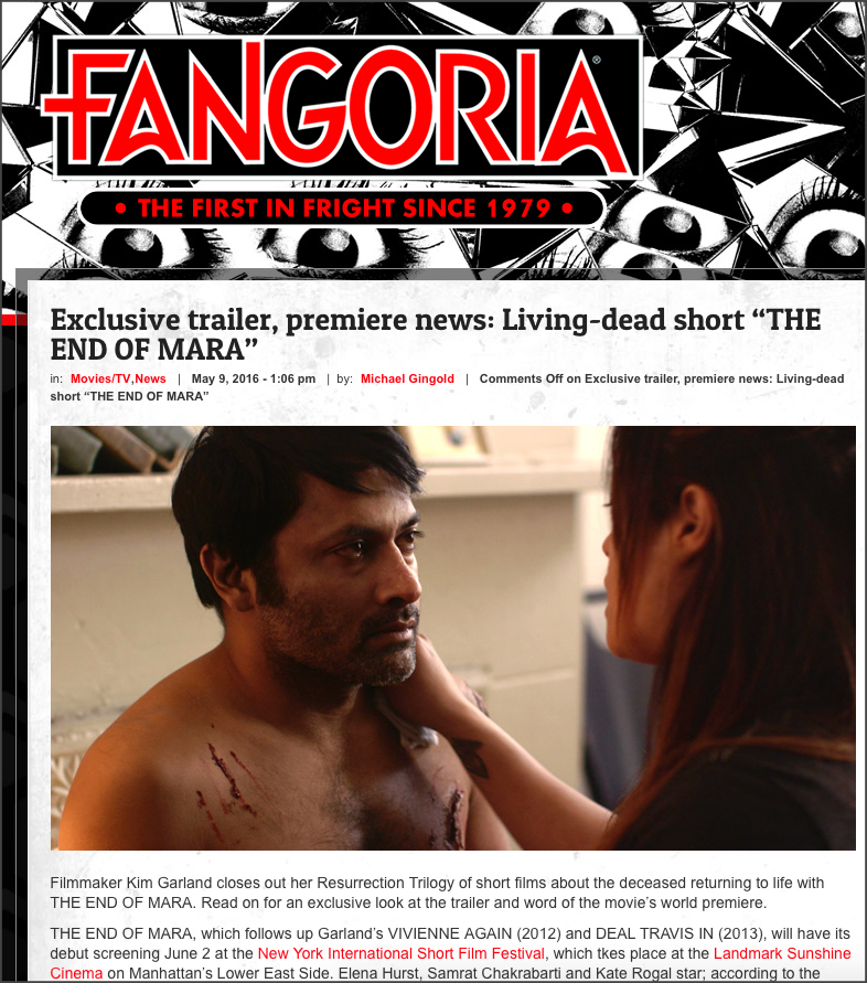 """Fangoria  magazine, """" Exclusive trailer, premiere news: Living-dead short 'THE END OF MARA' """" May 2016"""