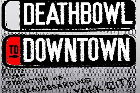 Deathbowl to Downtown - Wednesday, June 14th, SundownRick Charnoski and Coan Nichols, 2008,77 min