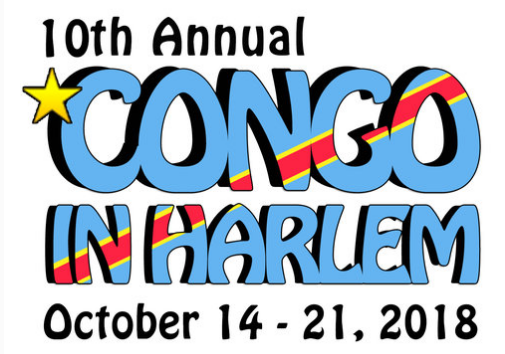 Congo In Harlem 10 - A showcase of films, exhibits, panel discussions and special events focused on the history, politics, and culture of the Democratic Republic of the Congo.October 14-21