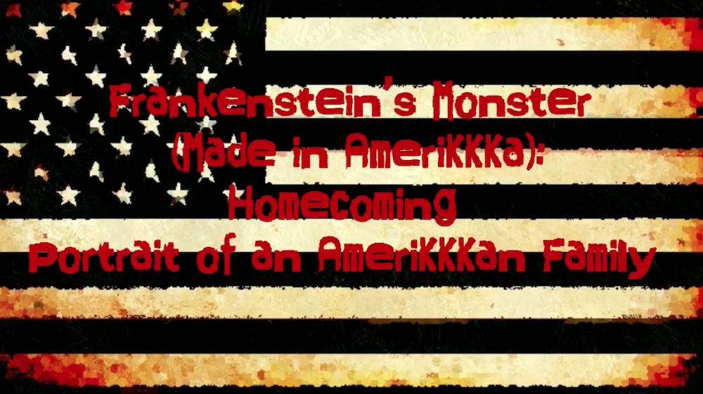 Frankenstein's Monster (Made in AmeriKKKa).jpg