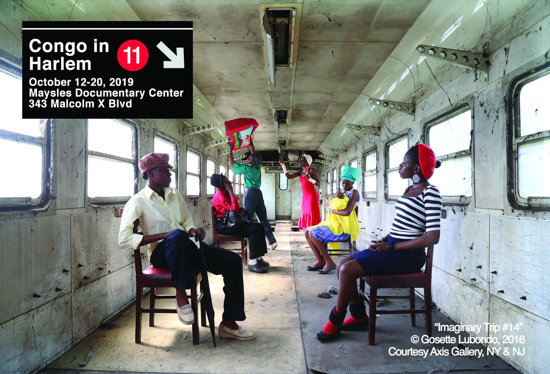 Congo in Harlem 11 - A showcase of films, exhibits, panel discussions and special events focused on the history, politics, and culture of the Democratic Republic of the Congo.October 12-20 , 2019