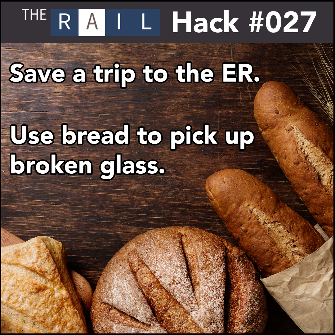 Use bread to pick up broken glassware at your bar or restaurant