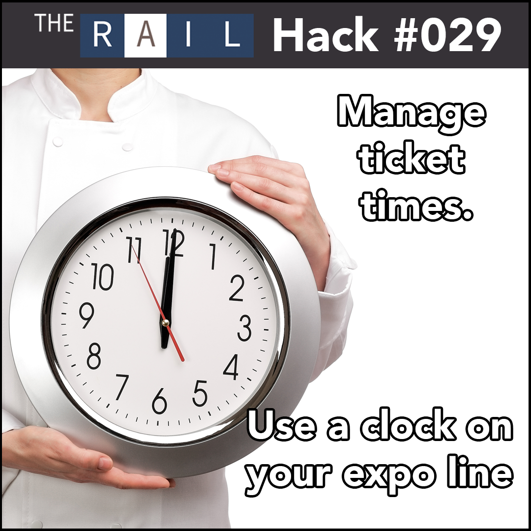 Using a clock on your expo line will help keep your restaurant staff informed and working efficiently.