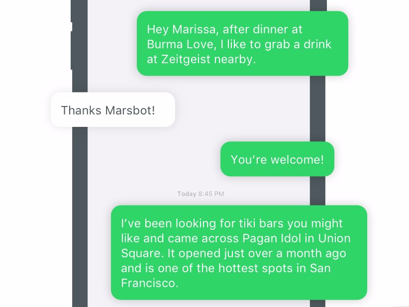 Marsbot is a mobile app that will watch where you like to go to eat and then text you other restaurant suggestions.