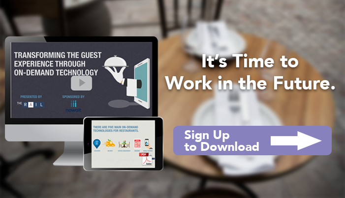 It's time for restaurants to work in the future. Download the free guide/video 'Transforming the Guest Experience Through On-Demand Technology'