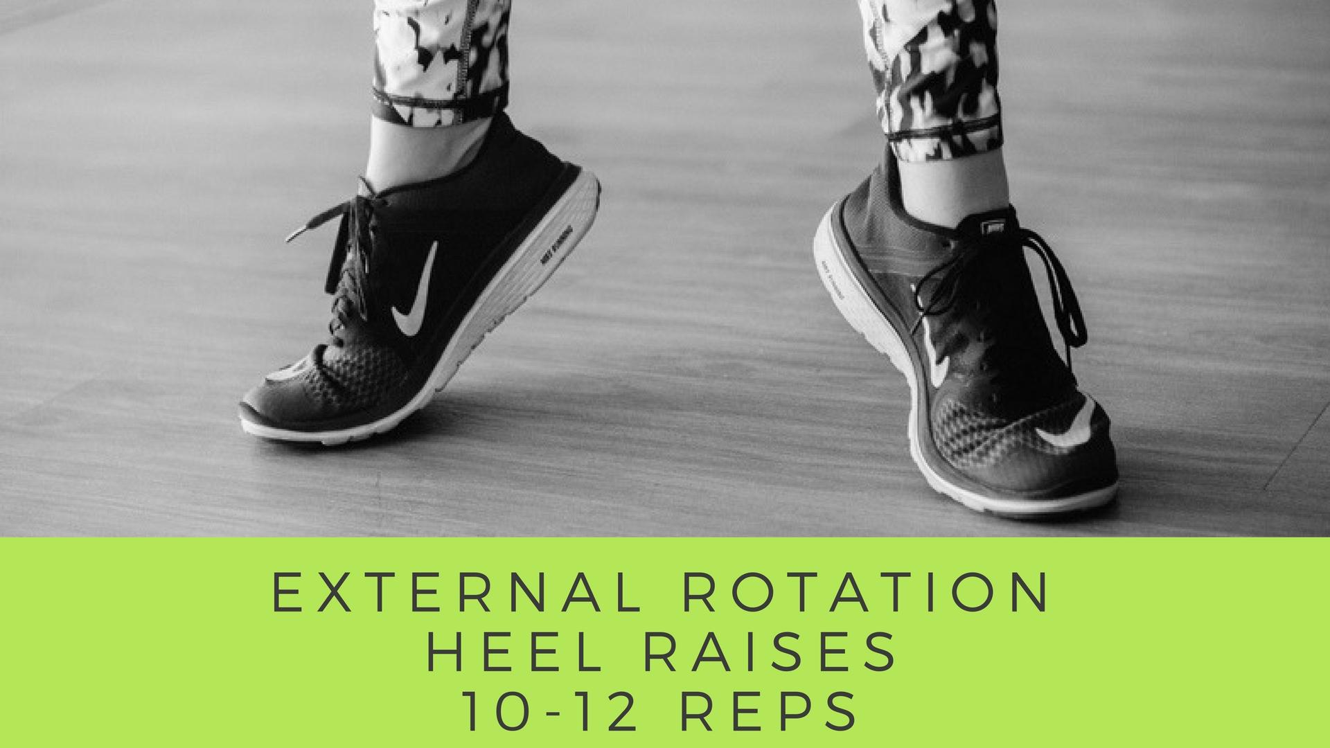External Rotation / Heel Raises