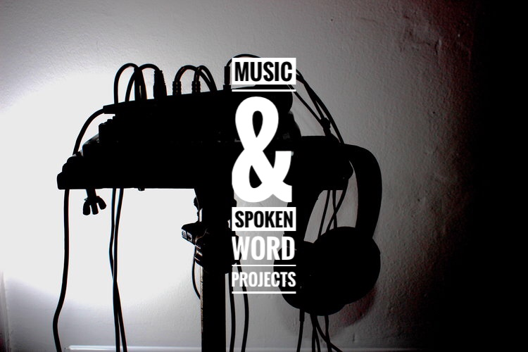 Music & Spoken Word Projects
