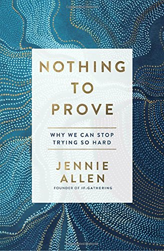 https://smile.amazon.com/Nothing-Prove-Stop-Trying-Hard/dp/1601429614/ref=sr_1_1?ie=UTF8&qid=1499094492&sr=8-1&keywords=nothing+to+prove