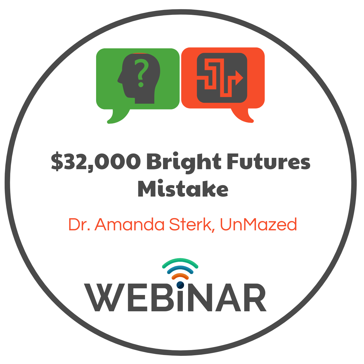 Dr. Amanda Sterk explains how one student's Bright Future mistake cost her $32,000.