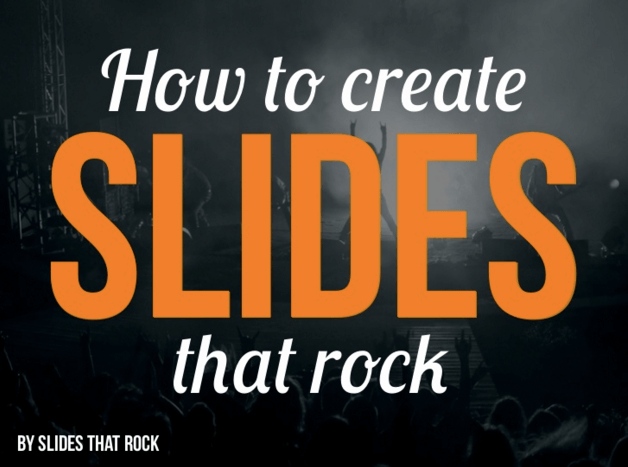How to Create Slides That Rock