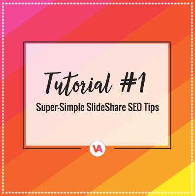 Super Simple SlideShare SEO Tips