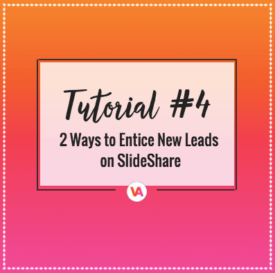 How to Generate Leads using SlideShare Presentations