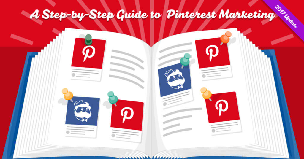 Step by Step Guide to Pinterest Marketing
