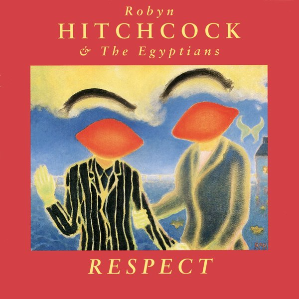 Robyn_Hitchcock_Respect_cover.jpg