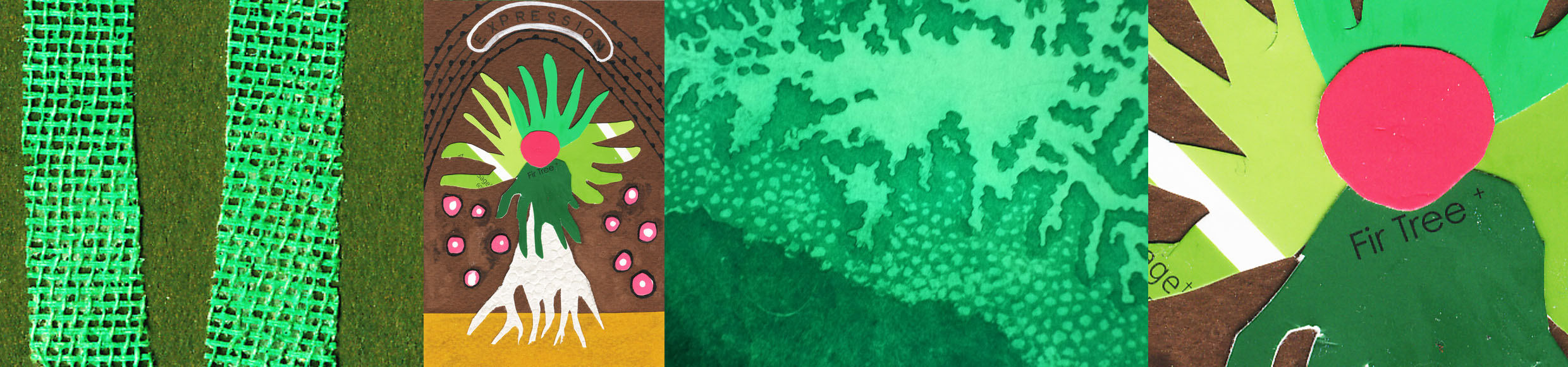 """A strip of different artistic images including: 1. Course green hessian on green background. 2. Collage of a tree like figure made of white, green and pink paper shapes on a brown and yellow background with an arch of black lines and dots above it with the word  """"Expression""""  printed. 3. Detail of green etching print of abstract plant. 4. Detail of the face of the tree like figure collage.© all images by   Natalya Garden-Thompson, 2016"""