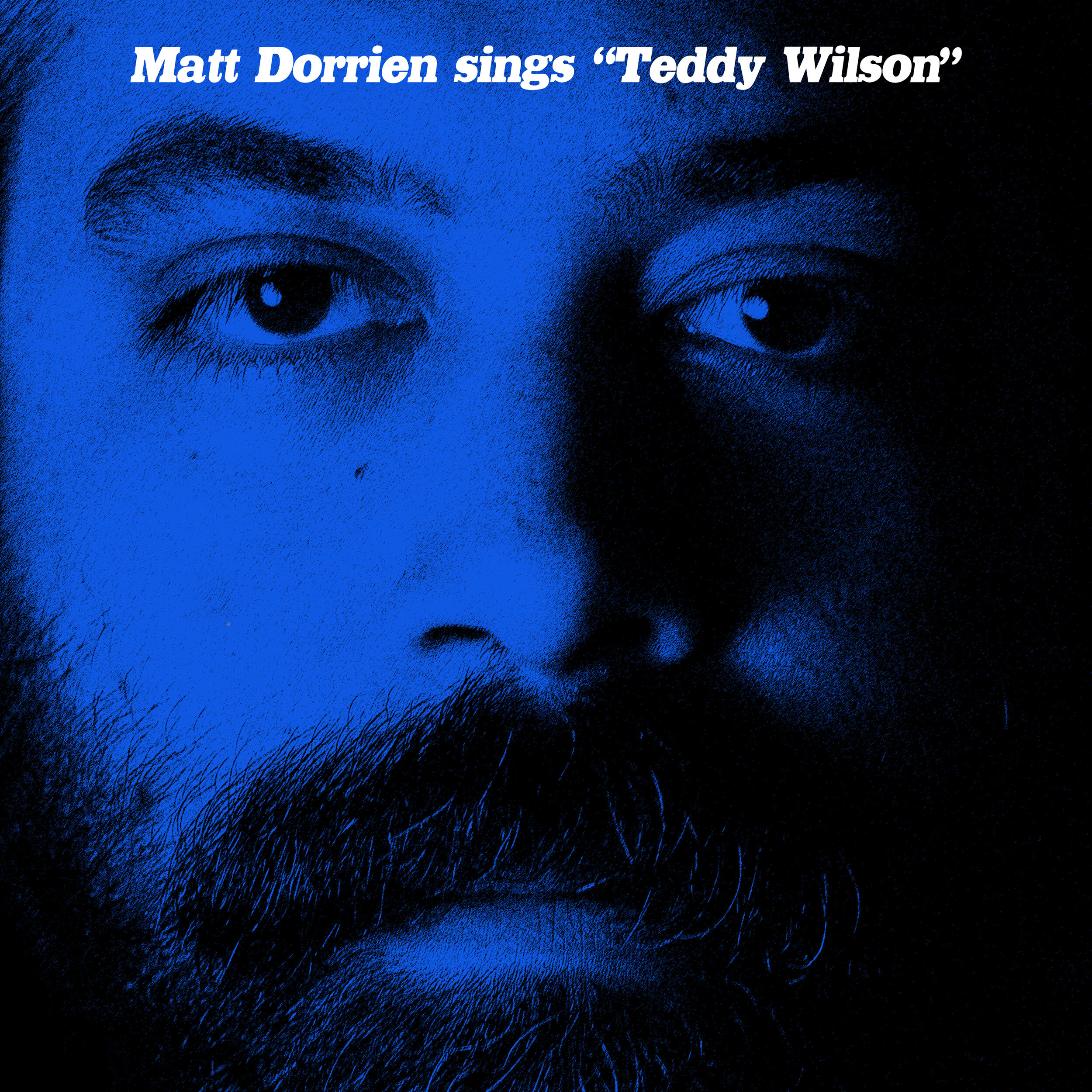 Matt Dorrien - Teddy Wilson