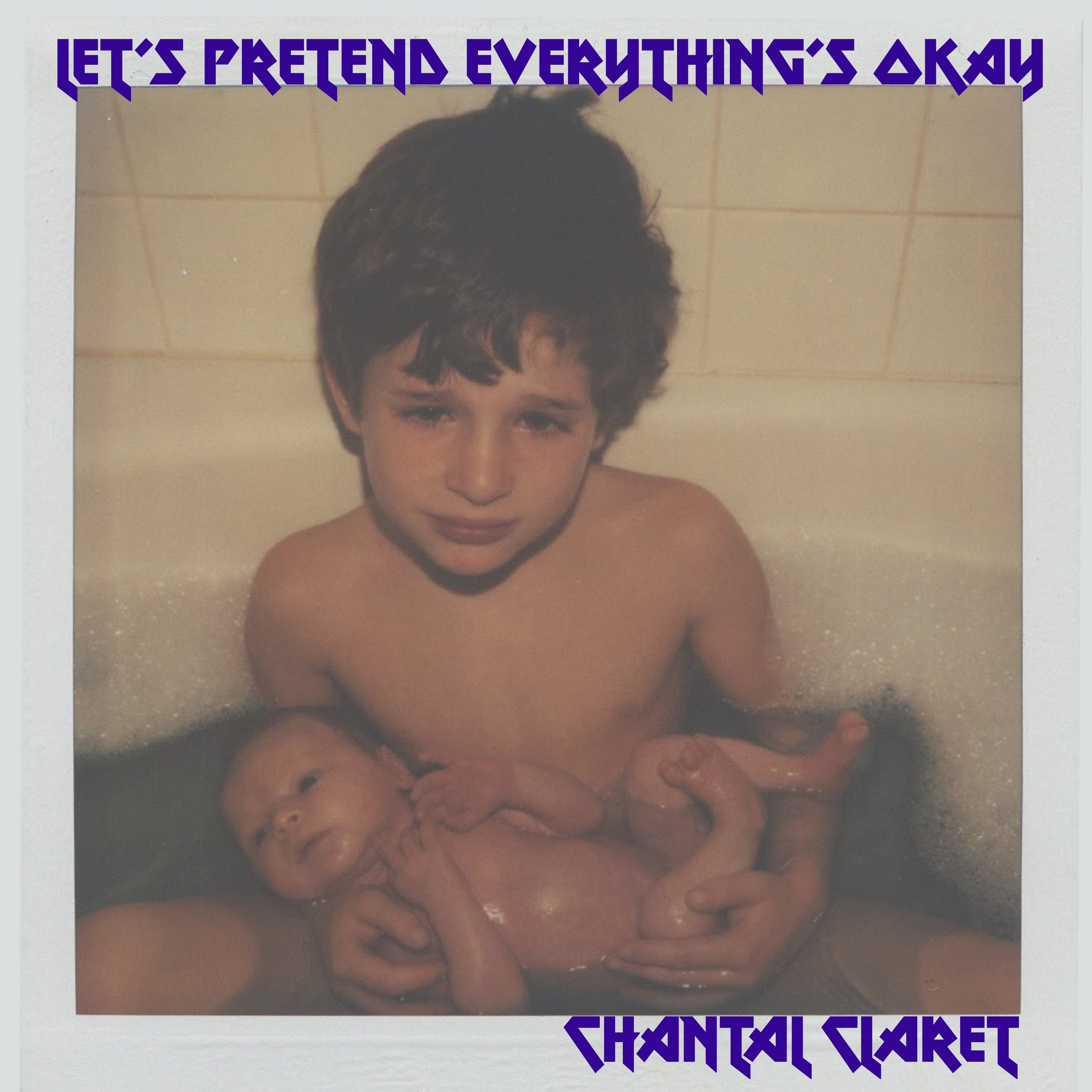 Let's Pretend Everything's Okay. OUT 3.23.17