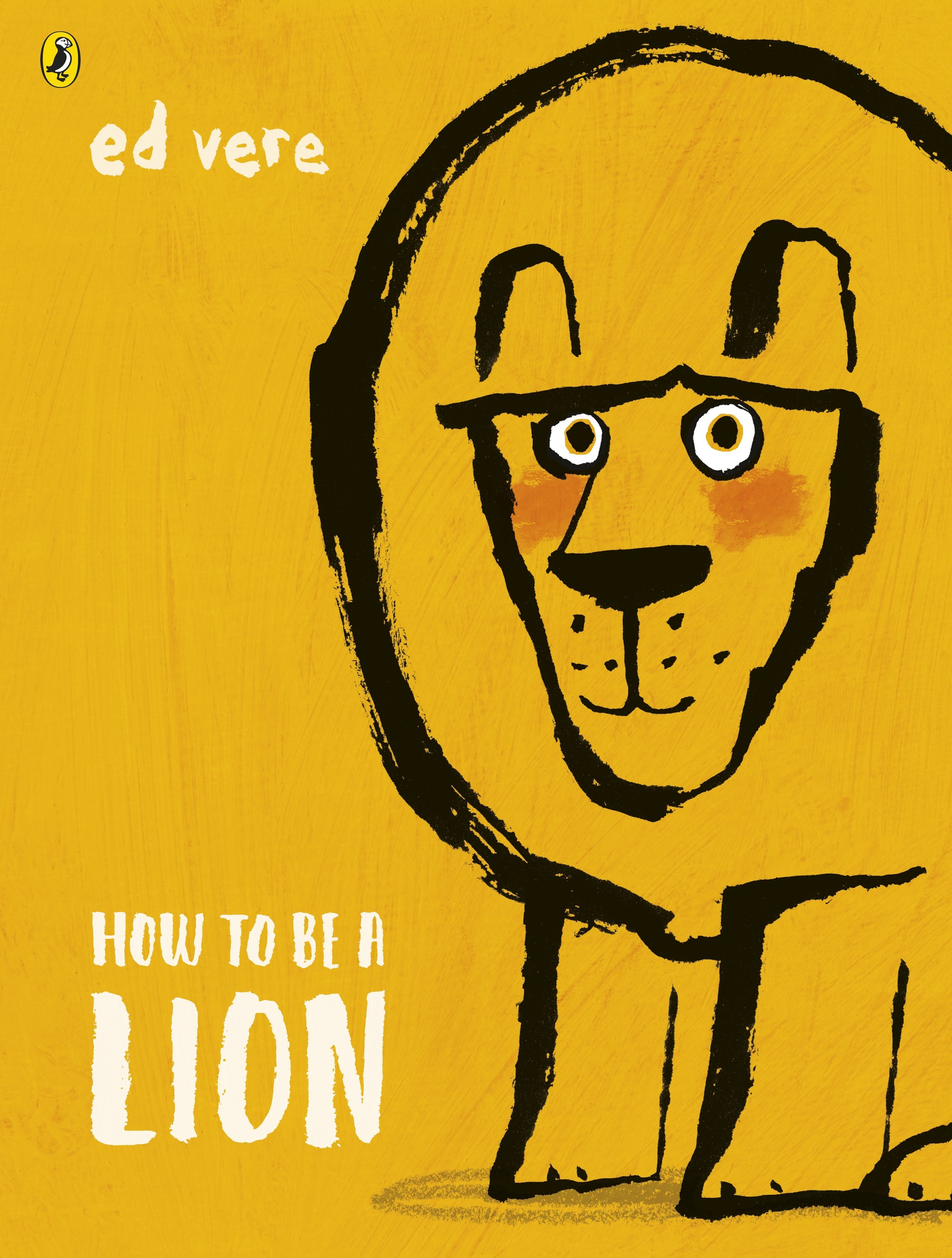 How To Be a Lion by Ed Vere, winner of Oscar's Book Prize 2019