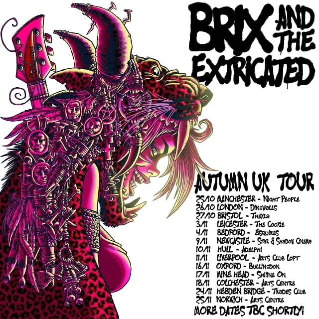 Brix and the Extricated Autumn UK Tour