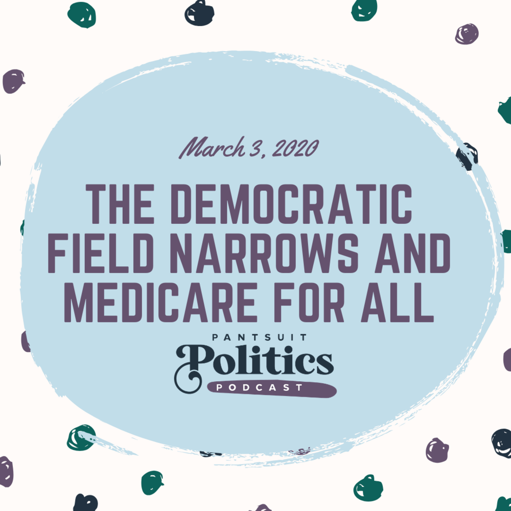 The Democratic Field Narrows and Medicare for All.png