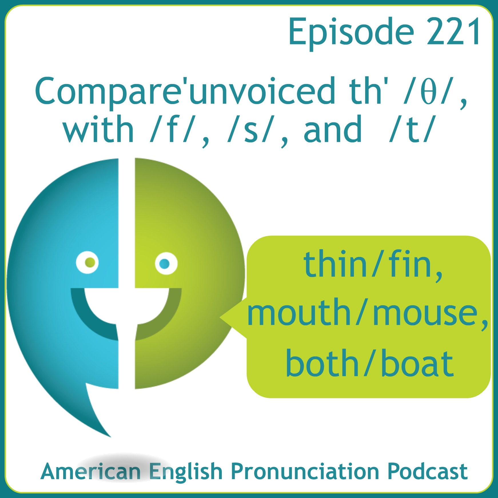 American English Pronunciation Podcast 221