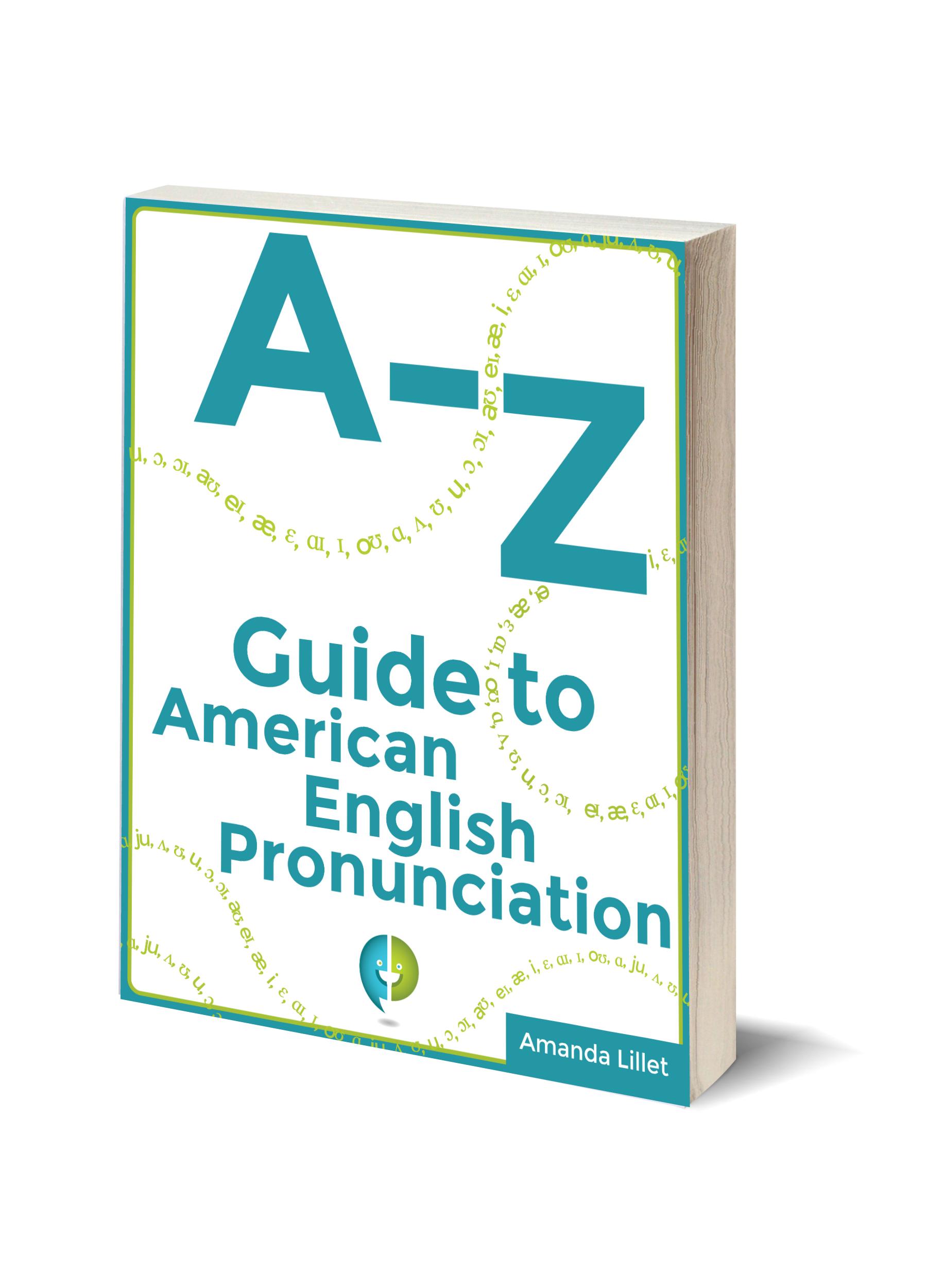 Amanda Lillet's English Pronunciation Guide