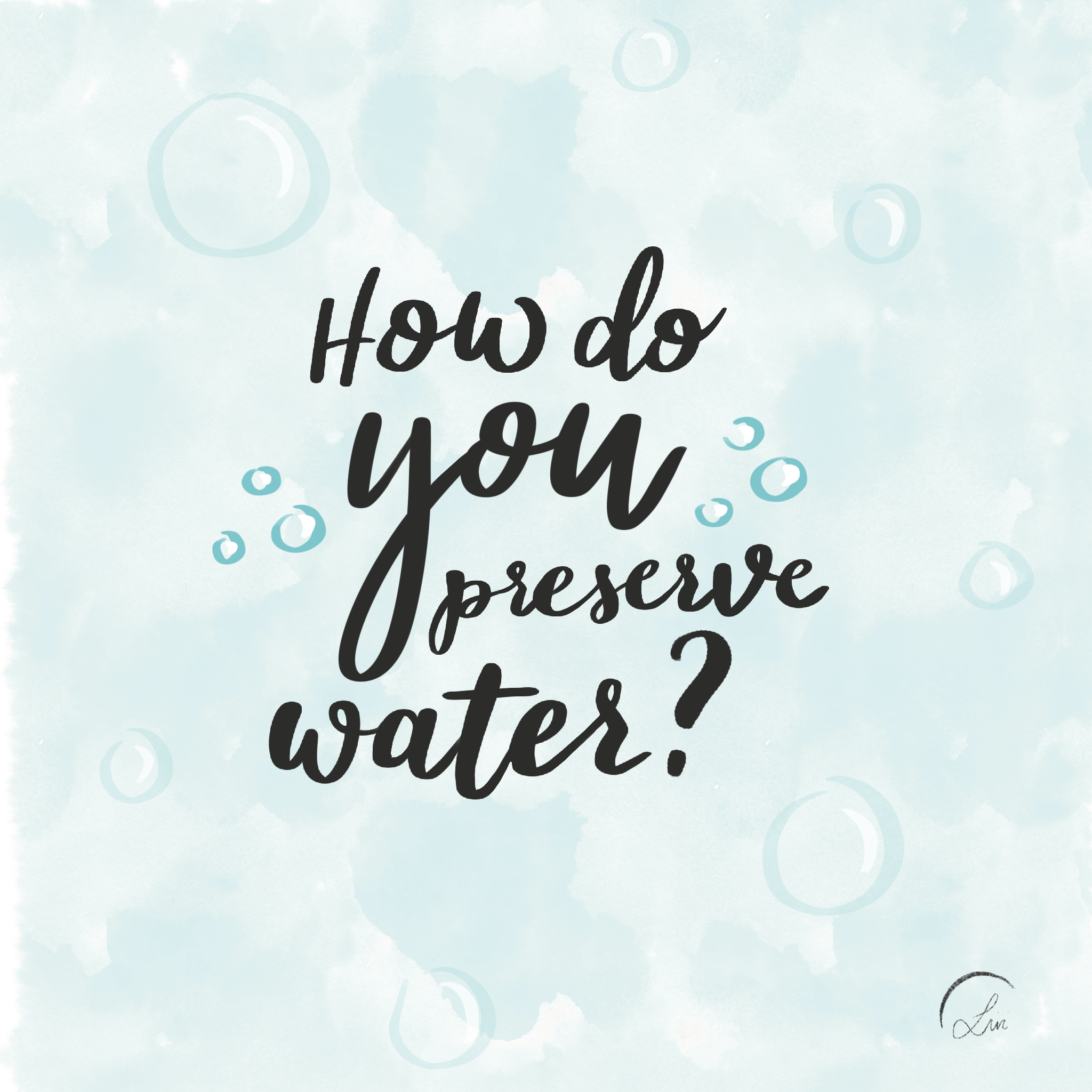 How do you preserve water?