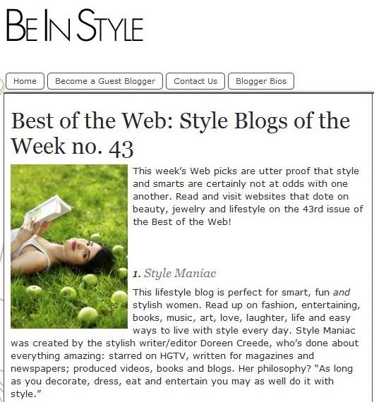 "Become.com   ""Best Of The Web Style Blogs""     6/29/11   So excited to share that Style Maniac has been named a ""Best of the Web"" Style Blog by Become.com.  Thanks for the kind words, ladies!"