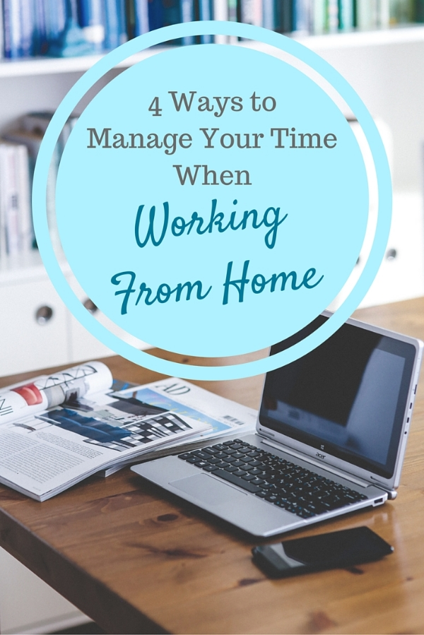Ways to manage time working from home