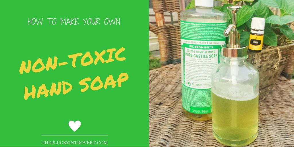 DIY nontoxic hand soap