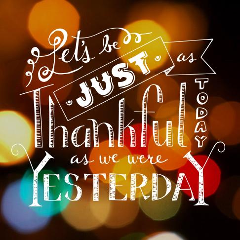 Happy 364 days until next Thanksgiving!