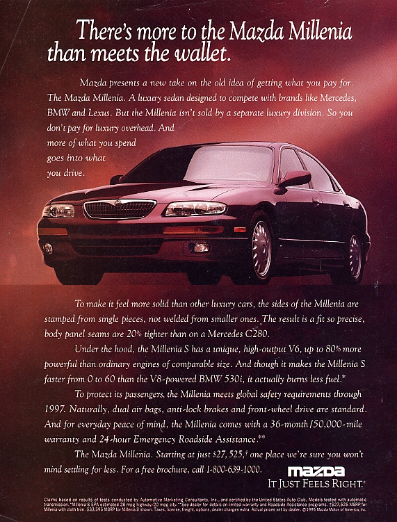 Mazda's value proposition hasn't changed since this 1995 Millenia ad.