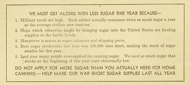 Above is a sugar purchase certificate and some of the explanations for the sugar rations as issued by the Price Administration. [Images courtesy of the  Ames Historical Society ]
