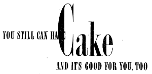 """Good Housekeeping  published this article in March of 1942 which explains that """"There is no need to ration your family on cake even though sugar happens to be rationed."""""""