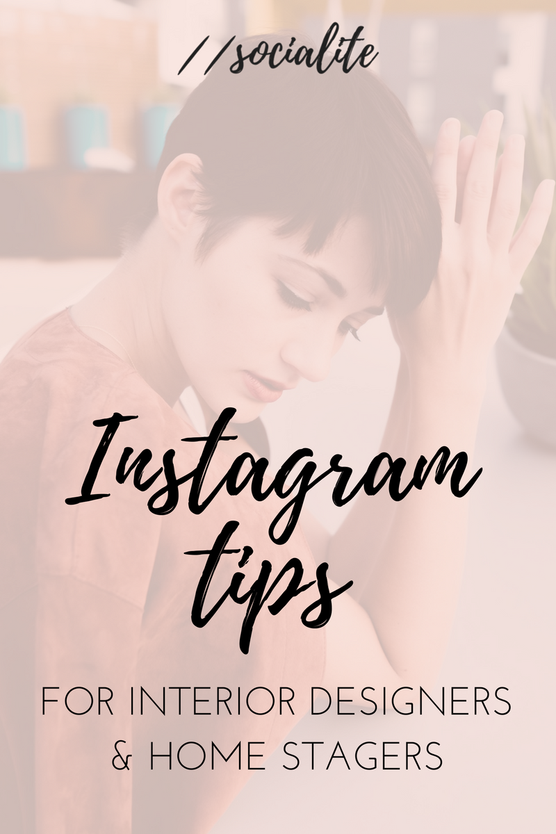 Simple Instagram Tips For Interior Designers Home Stagers Kate The Socialite