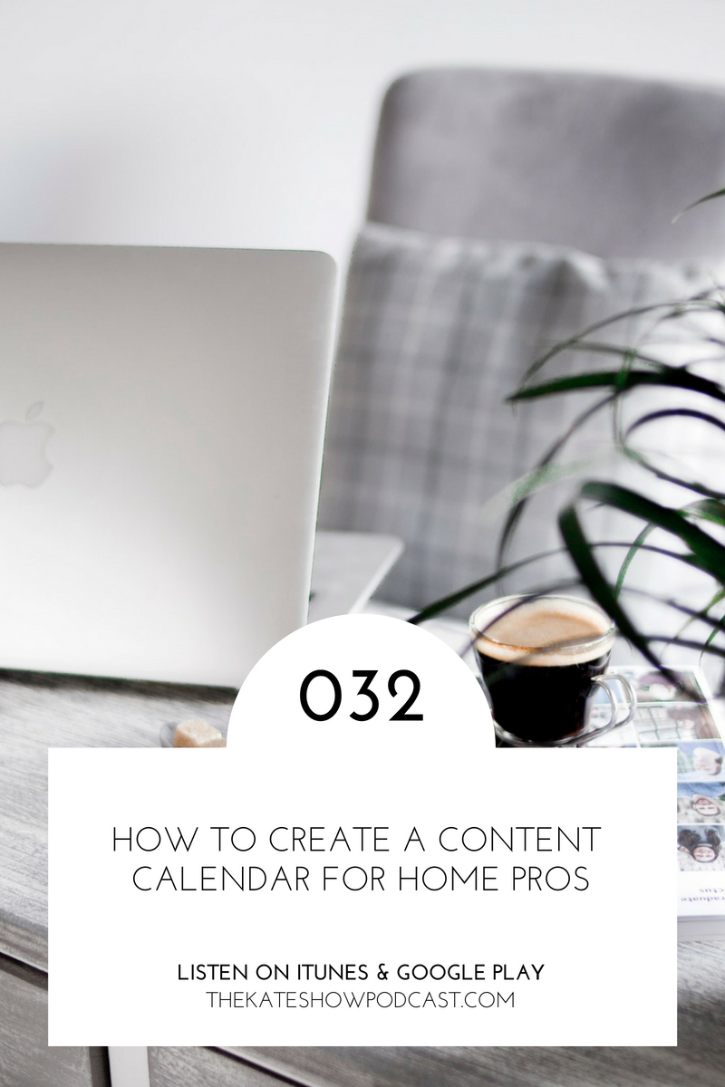 How to Create a Content Calendar for Designers, Stagers & Workrooms