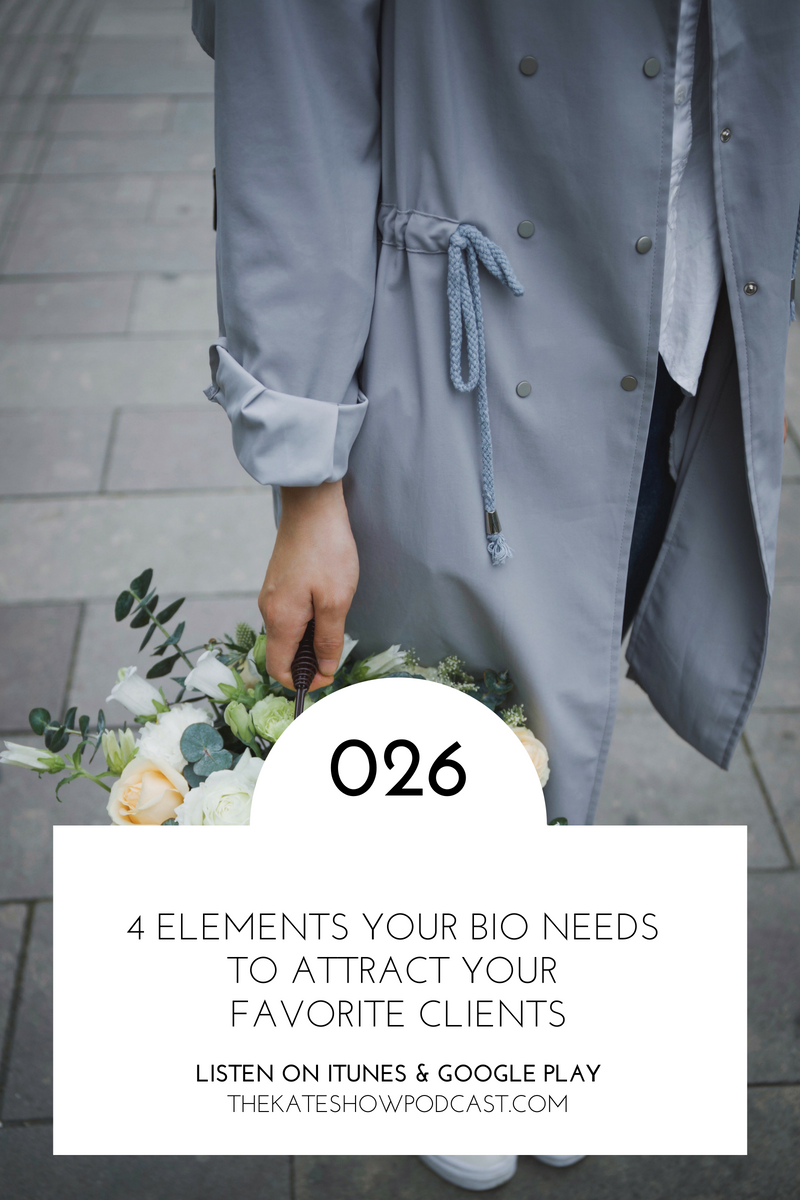 4 Elements Your Bio Needs to Attract Your Favorite Clients