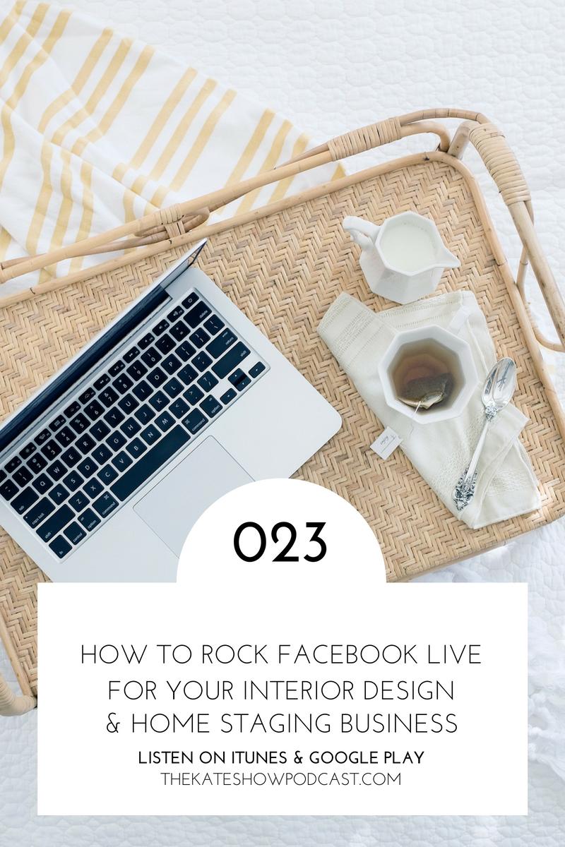 How to Rock Facebook Live as an Interior Designer