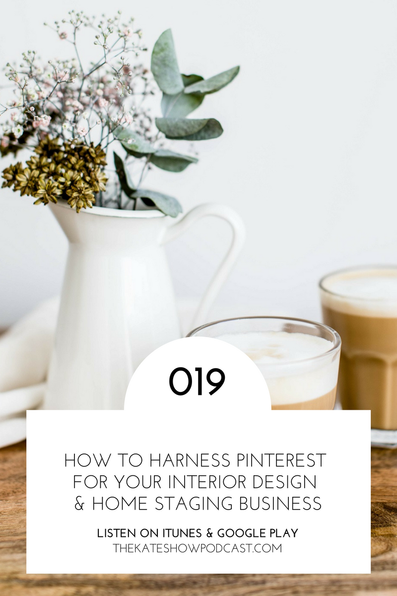 How to Harness Pinterest for Your Design & Staging Business