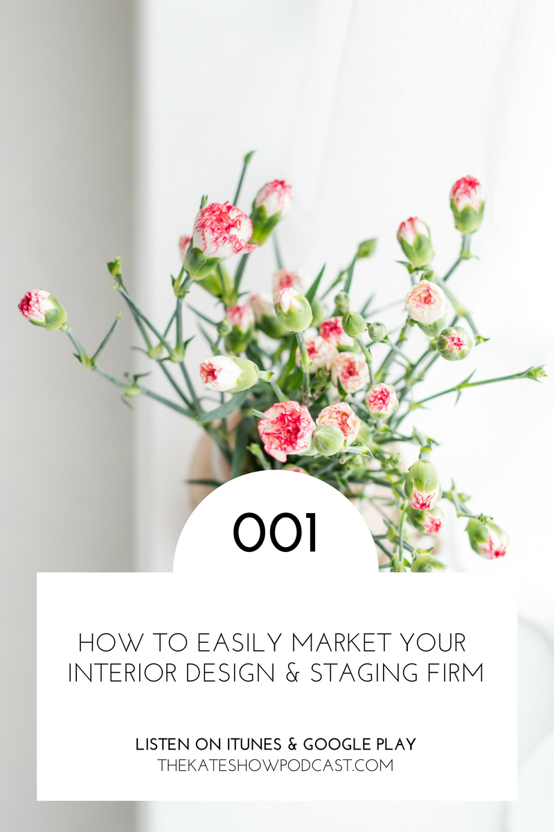 My Top Secrets to Easy, Simplified Interior Design Firm Marketing
